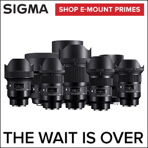Sigma: The wait is over. Shop e-mount primes.