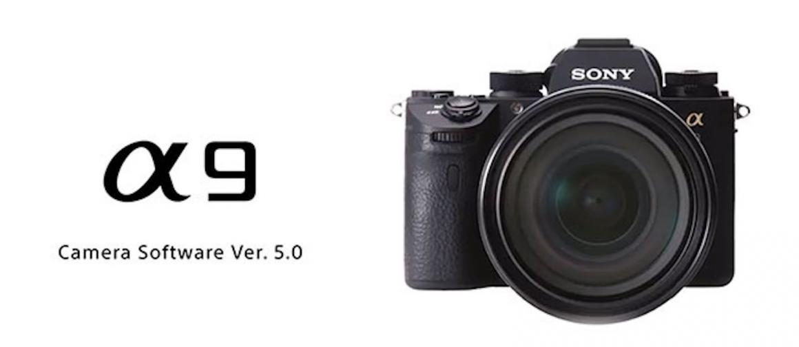 What's New in Sony a9 Firmware 5 and Sony mirrorless cameras