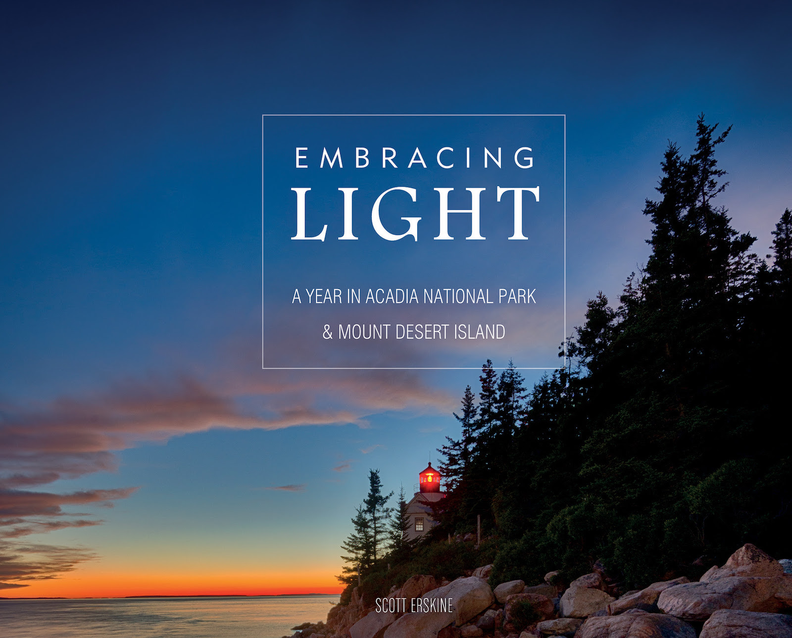 Embracing Light: A Year in Acadia National Park